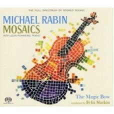MICHAEL RABIN MOSAICS & THE MAGIC BOW SACD