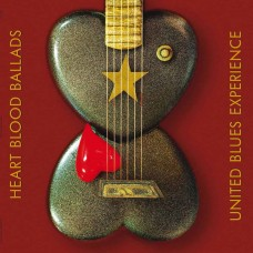 United Blues Experience Heart Blood Ballads CD