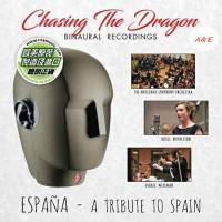 Chasing the Dragon Espana A Tribute to Spain Binaural Recordings CD VALCDBR001
