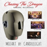 Chasing the Dragon Mozart by Candlelight Binaural Recordings CD