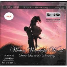 Steve Siu at the Steinway What a Wonderful World UltraHD CD Limited Edition FIMUHD081LE