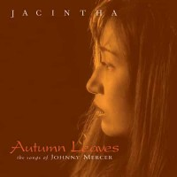 Jacintha Autumn Leaves The Songs Of Johnny Mercer SACD