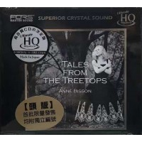 Anne Bisson Tales From the Treetops UHQ CD