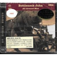 Bottleneck John All Around Man SACD