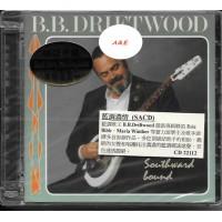 B.B. Driftwood Southward Bound SACD