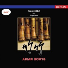 Asian Roots 竹竹 Take Dake With Neptune LP Vinyl