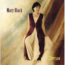 Mary Black Circus Gold CD