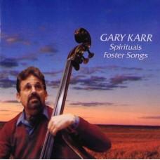 Gary Karr Spirituals Foster Songs SACD