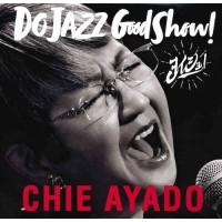 Chie Ayado Do Jazz Good Show 2-CD
