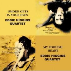 Eddie Higgins Quartet Smoke Gets In Your Eyes / My Foolish Heart 2-CD