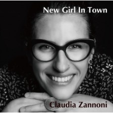 Claudia Zannoni New Girl In Town LP