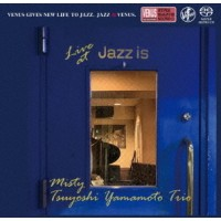Tsuyoshi Yamamoto Trio Misty Live at Jazz is 2nd Set Single Layer SACD