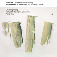 Shen Ye The Psalms of Taciturnity Chen Gang & He Zhanhao The Butterfly Lovers Violin Concerto SACD