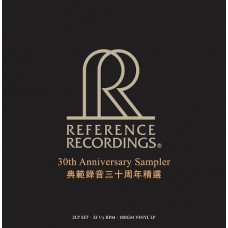 Reference Recordings 30th Anniversary Sampler 2-LP