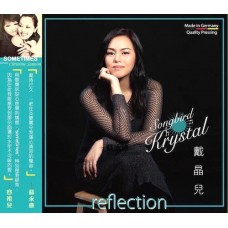 Krystal Diaz 戴晶兒 Reflection CD