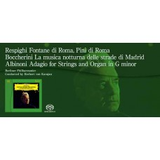 Karajan Respighi Fontane di Roma Pini di Roma SACD