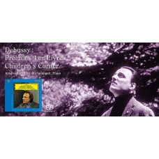 Benedetti Michelangeli Debussy Preludes I Children's Corner SACD