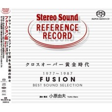 Stereo Sound 1977-1987 Fusion Best Sound Selection SACD
