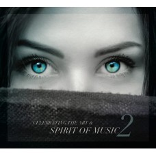 Celebrating the Art & Spirit of Music Vol.2 CD