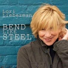 Lori Lieberman Bend Like Steel 200g LP