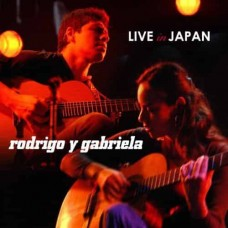 Rodrigo Y Gabriela Live in Japan CD