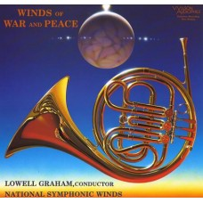 Lowell Graham Winds Of War and Peace SACD