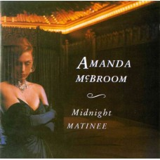 Amanda McBroom Midnight Matinee CD