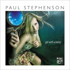 Paul Stephenson Girl With A Mirror Hybrid Stereo SACD