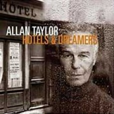 Allan Taylor Hotels & Dreamers CD