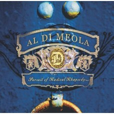 Al Di Meola Pursuit Of Radical Rhapsodya CD