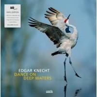 Edgar Knecht Dance On Deep Waters CD
