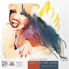 Sara K & Chris Jones Live in Concert 2-LP