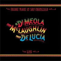 Al Di Meola Friday Night in San Francisco SACD