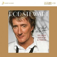 Rod Stewart It Had To Be You The Great American Songbook K2HD CD
