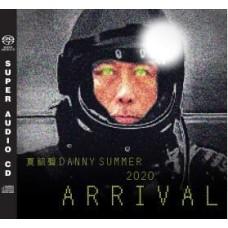 Danny Summer 夏韶聲 2020 Arrival SACD