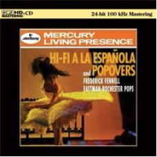 Frederick Fennell Hi-Fi A La Espanola & Popovers K2HD CD
