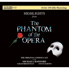 Highlights from The Phantom Of the Opera K2HD CD