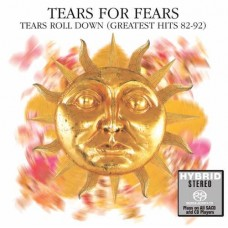 Tears for Fears Tears Roll Down Greatest Hits 82-92 SACD