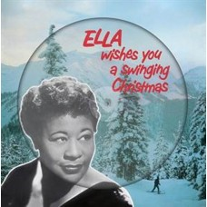 Ella Fitzgerald Ella Wishes You A Swinging Christmas LP Picture Disc
